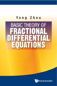 Basic Theory Of Fractional Differential Equations, Hardback Book