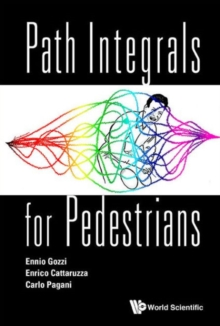 Path Integrals For Pedestrians, Paperback / softback Book