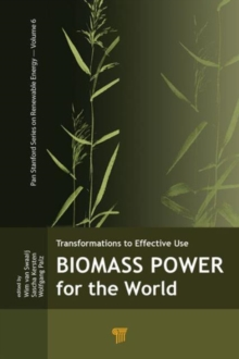 Biomass Power for the World, Hardback Book