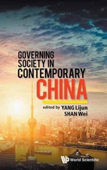 Governing Society In Contemporary China, Hardback Book