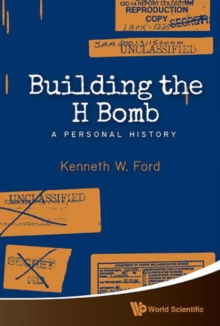 Building The H Bomb: A Personal History, Paperback / softback Book
