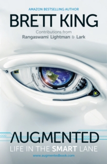 Augmented : Life in the Smart Lane, Hardback Book
