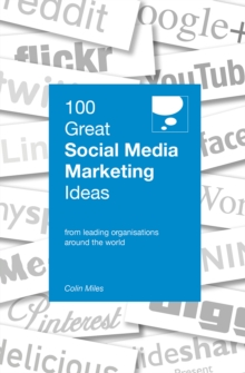 100 Great Social Media Marketing Ideas, Paperback / softback Book