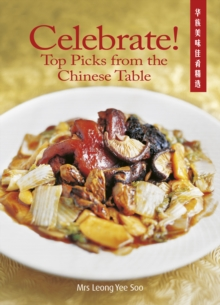 Celebrate! Top Picks from the Chinese Table, Paperback Book