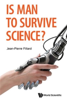 Is Man To Survive Science?, Hardback Book