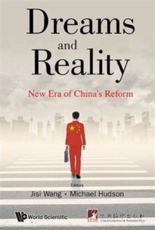 Dreams And Reality: New Era Of China's Reform, Hardback Book