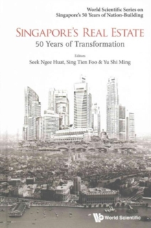 Singapore's Real Estate: 50 Years Of Transformation, Hardback Book
