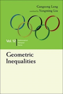 Geometric Inequalities: In Mathematical Olympiad And Competitions, Hardback Book