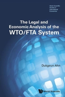 Legal And Economic Analysis Of The Wto/fta System, The, Hardback Book