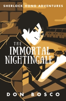 Sherlock Hong: The Immortal Nightingale, Paperback Book