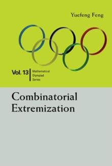 Combinatorial Extremization: In Mathematical Olympiad And Competitions, Paperback / softback Book