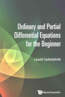 Ordinary And Partial Differential Equations For The Beginner, Paperback Book