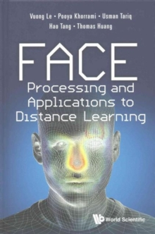 Face Processing And Applications To Distance Learning, Hardback Book