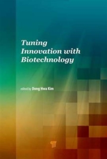Tuning Innovation with Biotechnology, Hardback Book
