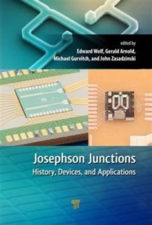 Josephson Junctions : History, Devices, and Applications, Hardback Book