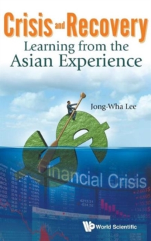 Crisis And Recovery: Learning From The Asian Experience, Hardback Book
