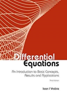 Differential Equations: An Introduction To Basic Concepts, Results And Applications (Third Edition), Hardback Book