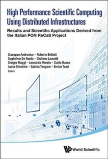 High Performance Scientific Computing Using Distributed Infrastructures, Hardback Book