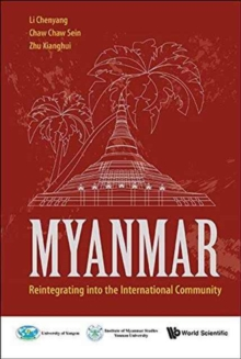 Myanmar: Reintegrating Into The International Community, Hardback Book