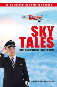 SKY TALES : More Insights From a Life in the Skies, Paperback Book