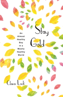 Stay Gold, Paperback / softback Book