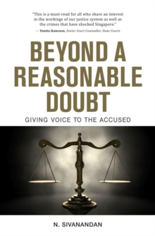 Beyond a Reasonable Doubt : Giving Voice to the Accused, Paperback / softback Book
