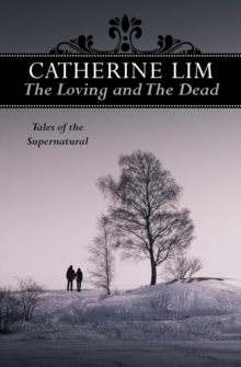 The Loving and the Dead : Tales of the Supernatural, Paperback / softback Book