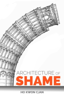 Architecture of Shame, Paperback / softback Book