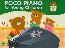 Poco Piano for Young Children Book Two, Book Book