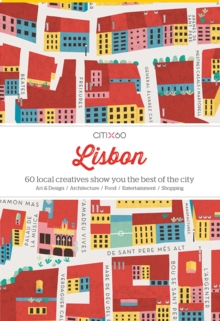 Cancelled Citix60 - Lisbon : 60 Creatives Show You the Best of the City, Paperback Book