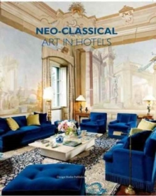 Neo-Classical Art in Hotels, Hardback Book