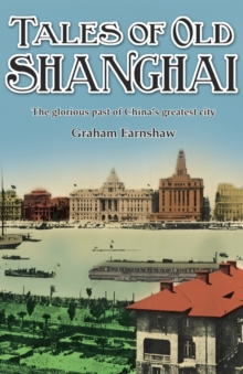 Tales of Old Shanghai, Paperback / softback Book