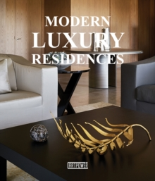 Modern Luxury Residences, Hardback Book