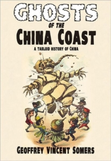 Ghosts of the China Coast*** publication cancelled, Paperback Book