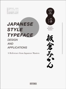Japanese Style Typeface : Design and Applications, Hardback Book