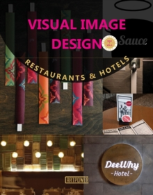 Visual Image Design : Restaurants & Hotels, Hardback Book
