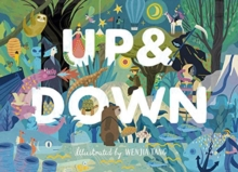 Up & Down : Explore the world from above and below!, Hardback Book
