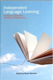 Independent Language Learning - Building on Experience, Seeking New Perspectives, Hardback Book