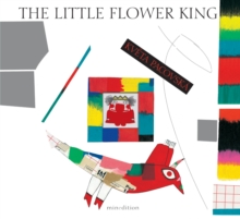 The Little Flower King, Hardback Book