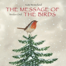 The Message of the Birds, Hardback Book