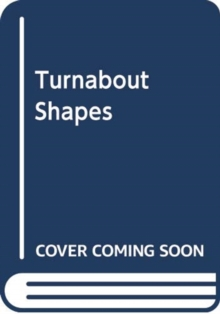 TURNABOUT SHAPES, Hardback Book