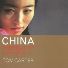 CHINA: Portrait of a People : Portrait of a People, Paperback Book