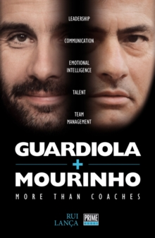 Guardiola vs Mourinho: More Than Coaches, Paperback Book