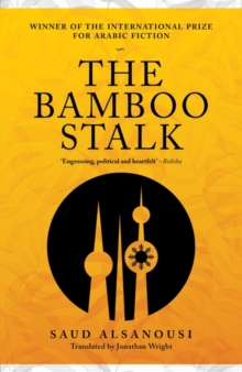 The Bamboo Stalk, Hardback Book