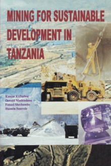 Mining for Sustainable Development in Tanzania, Paperback Book
