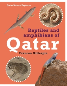 Reptiles and Amphibians of Qatar, Hardback Book