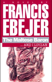 The Maltese Baron... and I Lucian, Paperback / softback Book
