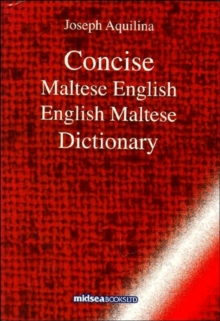 Concise Maltese-English-Maltese Dictionary, Hardback Book
