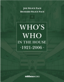Who's Who in the House 1921-2006, Hardback Book