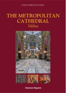 The Metropolitan Cathedral : Mdina, Paperback / softback Book